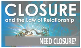 Closure and the Law of Relationships