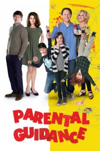 "Poster for the movie ""Parental Guidance"""