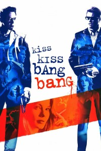 "Poster for the movie ""Kiss Kiss Bang Bang"""