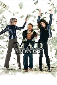 "Poster for the movie ""Mad Money"""