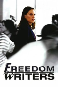 "Poster for the movie ""Freedom Writers"""