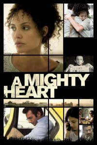 "Poster for the movie ""A Mighty Heart"""