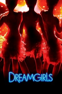 "Poster for the movie ""Dreamgirls"""