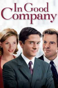 "Poster for the movie ""In Good Company"""