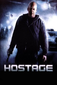 "Poster for the movie ""Hostage"""