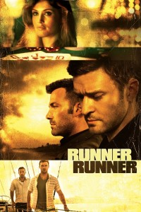 "Poster for the movie ""Runner Runner"""