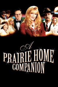 "Poster for the movie ""A Prairie Home Companion"""