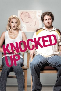 "Poster for the movie ""Knocked Up"""